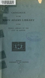Catalogue of the John Adams Library in the Public Library of the City of Boston_cover