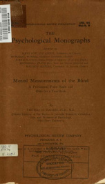 Mental measurements of the blind : a provisional point scale and data for a year scale 21 no 1_cover