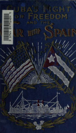 Cuba's fight for freedom, and the war with Spain_cover