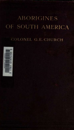 Aborigines of South America. Edited by Clements R. Markham_cover