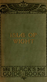 Black's guide to the Isle of Wight; including sailing directions for the Solent_cover