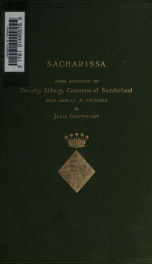 Sacharissa : Some account of Dorothy Sidney, Countess of Sunderland, her family and friends, 1617-1684_cover