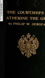 The courtships of Catherine the Great_cover