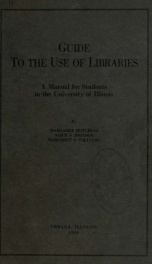 Guide to the use of libraries, a manual for students in the University of Illinois;_cover