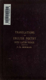 Translations of English poetry into Latin verse; designed as part of a new method of instructing in Latin_cover