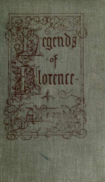 Legends of Florence, collected from the people 2, ser.2_cover
