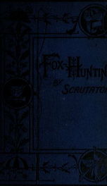 The science of foxhunting and management of the kennel_cover