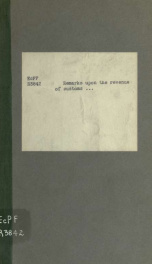 Remarks upon the revenue of customs, with a few observations upon a late work of Sir H. Parnell on financial reform, as far as relates to that revenue; in a letter to the Right Hon. Henry Goulburn, Chancellor of the Exchequer, [etc., etc.]_cover