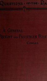 A general freight and passenger post, a practical solution of the railroad problem_cover
