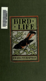 Bird-life : a guide to the study of our common birds_cover