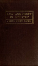 Law and order in industry, five years' experience_cover