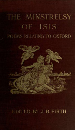 The minstrelsy of Isis; an anthology of poems relating to Oxford and all phases of Oxford life_cover