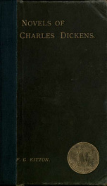 The novels of Charles Dickens, a bibliography and sketch_cover