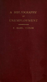 A bibliography of unemployment and the unemployed; with a preface by Sidney Webb_cover