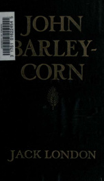 John Barleycorn. Illustrated by H.T. Dunn_cover