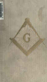 The secret tradition in freemasonry : and an analysis of the inter-relation between the craft and the high grades in respect to their term of research, expressed by the way of symbolism 2_cover