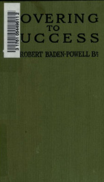 Rovering to success : a book of life-sport for young men_cover