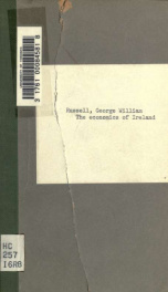 The economics of Ireland and the policy of the British government. With an introd. by Francis Hackett_cover