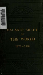 Balance-sheet of the world for ten years, 1870-1880_cover