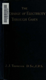 The discharge of electricity through gases_cover