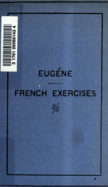 Comparative French-English studies, grammatical and idiomatic : being an entirely re-written edition of the French exercises for middle and upper forms adapted to the Studens' comparative French grammar_cover