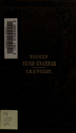 A grammar of the modern Irish language : designed chiefly for the use of the classes in the university_cover