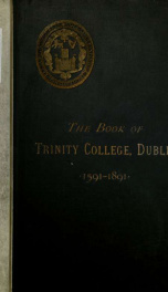 The book of Trinity College, Dublin, 1591-1891_cover