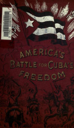 America's battle for Cuba's freedom_cover