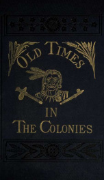 Old times in the colonies_cover