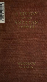 A history of the American people : illustrated with portraits, maps, plans, facsimiles, rare prints, contemporary views, etc 5_cover