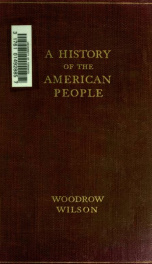 A history of the American people : illustrated with portraits, maps, plans, facsimiles, rare prints, contemporary views, etc 4_cover