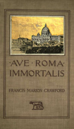 Ave Roma immortalis; studies from the chronicles of Rome 1_cover