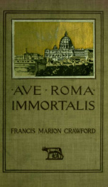 Ave Roma immortalis; studies from the chronicles of Rome 2_cover