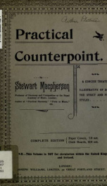 Practical counterpoint : a concise treatise illustrative of both the strict and free styles_cover