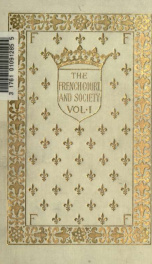 The French court and society : reign of Louis XVI, and first Empire 1_cover