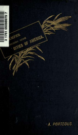 A scamper through some cities of America : being a record of a three months' tour in the United States and Canada_cover