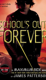 School's Out-Forever (Book 2 The Maximum Ride Series)_cover