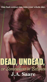 Dead, Undead, or Somewhere in Between_cover
