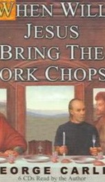 When Will Jesus Bring the Pork Chops _cover