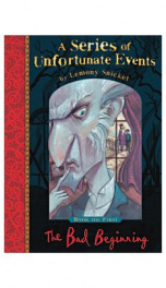 A Series Of Unfortunate Events - Book 1 - The Bad Beginning_cover