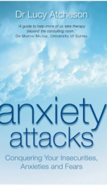 Anxiety Attacks: Conquering Your Insecurities, Anxieties and Fears_cover