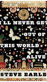 I'll Never Get Out of This World Alive_cover