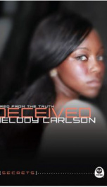 Deceived: Lured From the Truth (Secrets 4)_cover