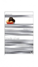 Blade Silver: Color Me Scarred (True Colors 7)_cover