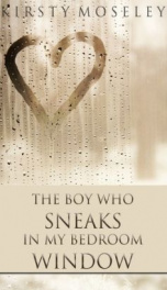 The Boy Who Sneaks in my Bedroom Window_cover