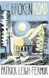 News cover The Broken Road by Patrick Leigh Fermor