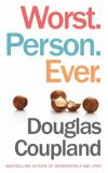 News cover Worst. Person. Ever. by Douglas Coupland