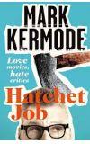 News cover Hatchet Job by Mark Kermode