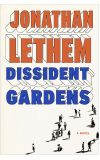 News cover Dissident Gardens by Jonathan Lethem