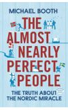 News cover The Almost Nearly Perfect People by Michael Booth